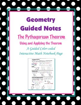 Geometry Guided Interactive Math Notebook Page: The Pythagorean Theorem