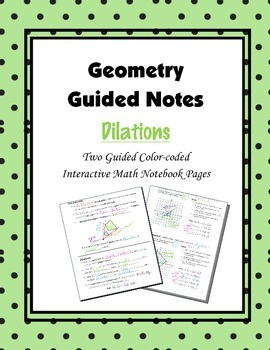 Geometry Guided Interactive Math Notebook Page: Transformations - Dilations