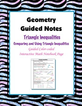 Geometry Guided Interactive Math Notebook Page: Triangle Inequalities
