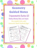Geometry Guided Interactive Math Notebook Page: Applying Trigonometric Ratios