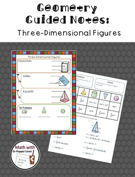 Geometry Guided Notes:  Three-Dimensional Figures (Polyhedron)
