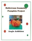 Geometry Halloween Pumpkin Math Project - Angle Addition