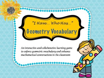 """Geometry Vocabulary """"I Have Who Has"""" Math and literacy combined"""