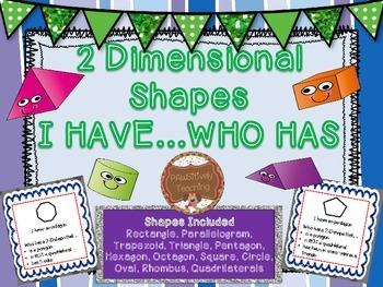 Geometry I Have/Who Has Cards 2 Dimensional Shapes