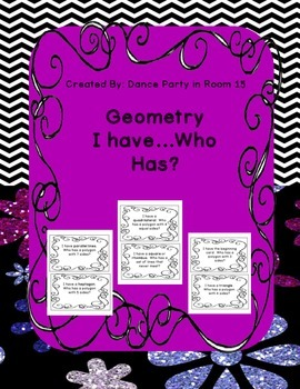 Geometry I have...Who Has?