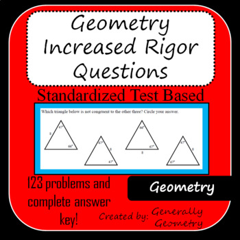 Geometry Increased Rigor Questions; Standardized Test Based, Exam Review