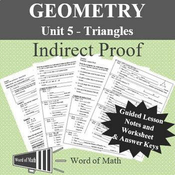 Geometry - Indirect Proof Worksheet and Guided Notes