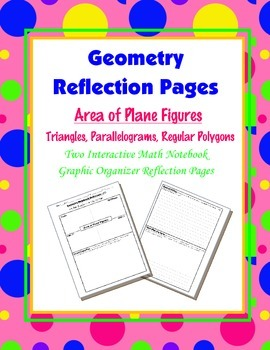 Geometry Interactive Math Notebook {Reflection} {11}: Area of Plane Figures
