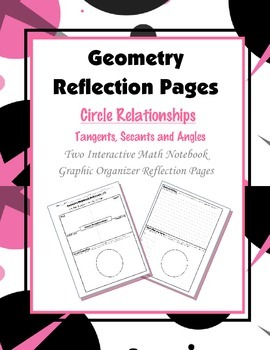 Geometry Interactive Math Notebook {Reflection} {13}: Circ