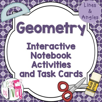 Geometry Interactive Notebook Activities and Task Cards (Lines and Angles)
