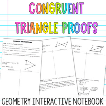 Geometry Interactive Notebook:  Congruent Triangle Proofs