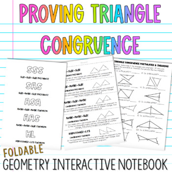 Geometry Interactive Notebook:  Triangle Congruence Postulates & Theorems