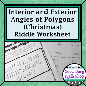 Polygons Interior And Exterior Angles Of Polygons Christmas Riddle Worksheet
