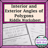 Polygons - Interior and Exterior Angles Practice Riddle Worksheet