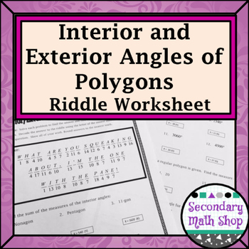 Polygons Interior And Exterior Angles Practice Riddle Worksheet