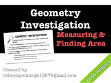 Geometry Investigation: Measuring and Finding Area
