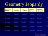 Geometry Jeopardy-style Power Point