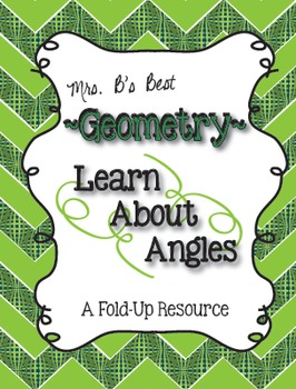 Geometry - Learn About Angles Fold-Up and Practice Pages