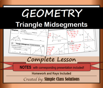 Triangle Midsegments w/Notes, Powerpoint, and Homework (Geometry Lesson)