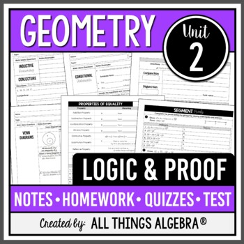 Logic and Proof (Geometry Curriculum - Unit 2) by All ...