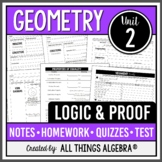 Logic and Proof (Geometry Curriculum - Unit 2) DISTANCE LEARNING