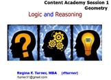 Geometry Logic and Reasoning