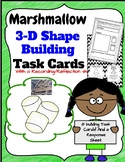 Geometry: Marshmallow 3D Shapes Building Task Cards