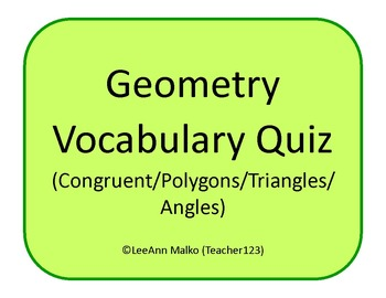 Geometry Vocabulary Matching Quiz (Congruent/Polygons/Triangles/Angles)