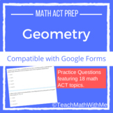 Geometry - Math ACT Prep Questions -Compatible w/ Google Forms