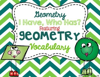 """Geometry Math Vocabulary """"I Have, Who Has?"""" Review Game"""