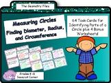 Geometry & Measurement - Diameter, Radius, & Circumference of Circles Task Cards