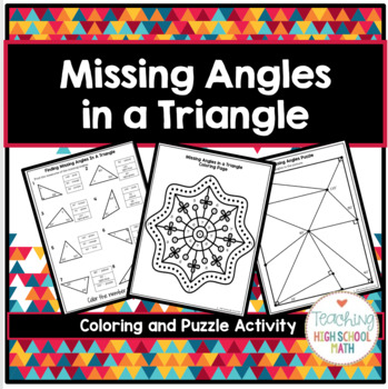 Geometry Missing Angles in a Triangle Coloring Activity and Puzzle