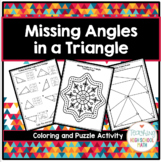Geometry Missing Angles in a Triangle Coloring Activity an