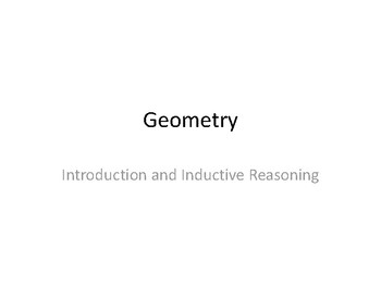 Geometry Notes -- Introduction and Inductive Reasoning