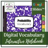 Geometry: PROBABILITY Digital Vocabulary Interactive Noteb