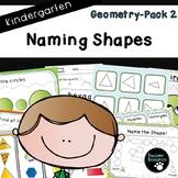 Naming Shapes-Pack 2 (Kindergarten-K.G.2)