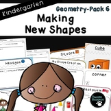 Geometry Pack 6-Making New Shapes (Kindergarten-K.G.6)