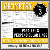 Parallel and Perpendicular Lines (Geometry - Unit 3)