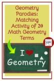 Geometry Parodies: Matching Activity of 20 Plane Geometry Terms