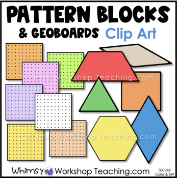 Geometry: Pattern Blocks and Geoboards Clip Art - Whimsy Workshop Teaching