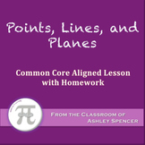 Points, Lines, and Planes (Lesson Plan with Homework)