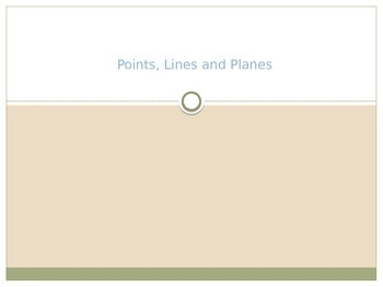 Geometry Points, Lines and Planes Powerpoint Lesson
