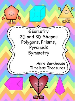 Geometry Polygons, Pyramids, Prisms and Symmetry