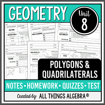 Polygons and Quadrilaterals (Geometry Curriculum - Unit 7)