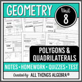 Polygons and Quadrilaterals (Geometry Curriculum - Unit 8) - DISTANCE LEARNING