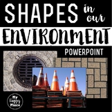 Geometry PowerPoint - Shapes in the Environment