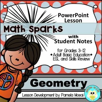 Geometry PowerPoint and Student Notes Newly Revised!
