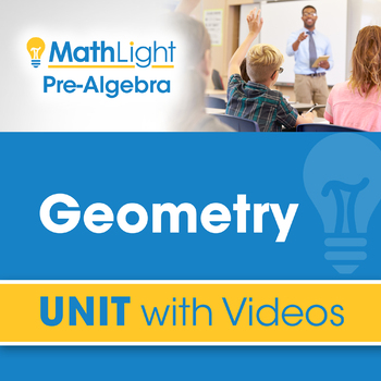 Geometry | Pre Algebra Unit with Videos | Good for Distance Learning