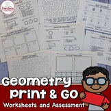 Geometry Print and Go Activities and Assessment