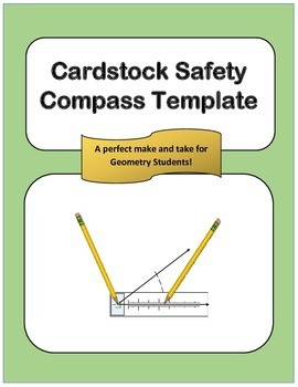 Geometry: Printable Cardstock Safety Compass Template